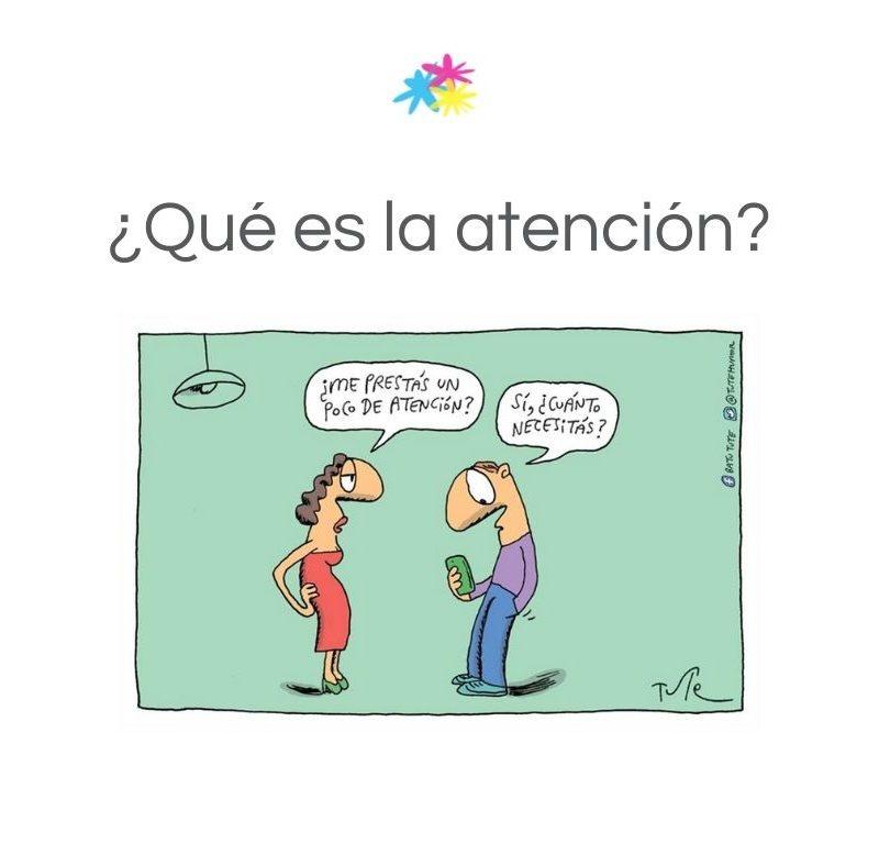 ¿Qué es la atención?